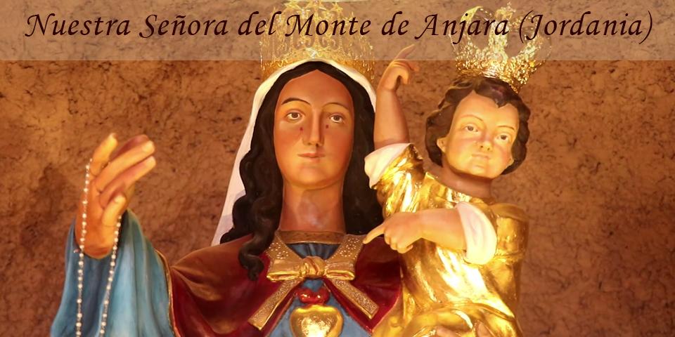 Virgen del Monte, en Anjara (Jordania)