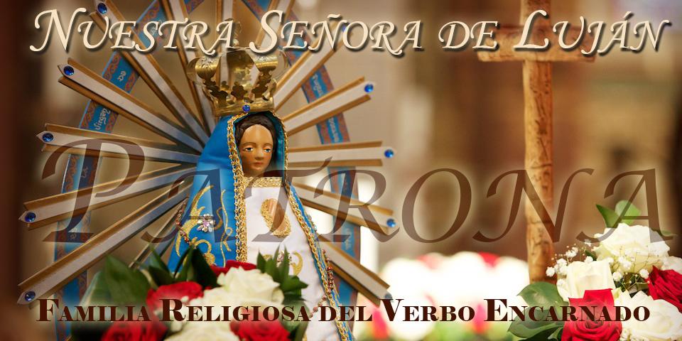Saludos por la Solemnidad de Nuestra Señora de Luján