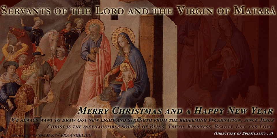 The Servants of the Lord and the Virgin of Matará - Christmas Greetings