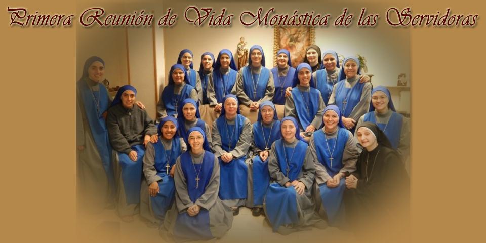 Primera Reunión de Vida Monástica de las Servidoras